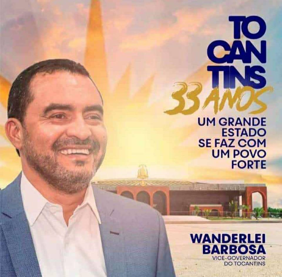 Mensagem do Vice-governador Wanderlei Barbosa pelos 33 anos do Tocantins